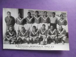 PHOTO EQUIPE DE FOOT FOOTBALLEURS 33  GIRONDINS DE BORDEAUX  1952-53 - Sports