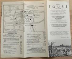 ANCIEN DEPLIANT TOURISTIQUE TOURS INDRE ET LOIRE   E32 - Dépliants Touristiques