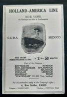 HOLLAND AMERICA LINE 1920 PAQUEBOT CUBA  NEW YORK MEXICO VIA BOULOGNE SUR MER LUXE PUBLICITE STEAMSHIP AD - Reclame
