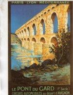 Chemin De Fer P.L.M. -  Le Pont Du Gard  - Publicité  -  Artiste: Couroggeau - Editions Clouet CPM - Autres