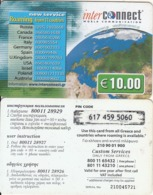 GREECE - New Service/Roaming From 11 Countries, Interconnect Prepaid Card 10 Euro(glossy Surface), Used - Grèce