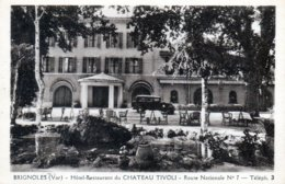 Brignoles. Hotel Restaurant Du Chateau De Tivoli. - Brignoles