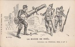 CPA Satirique - Guerre 1914 -1919. La Bûche De Noël. (A. Dubray) - Guerre 1914-18
