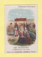 Chromo Chocolat Aiguebelle - Les Rogations - La Benediction Des Bles - Ceremonies Catholiques - Aiguebelle