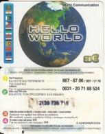 GREECE - Hello World, Malhi Com Prepaid Card 3 Euro(2 Tel.numbers, Thin CN At Bottom), Used - Grèce