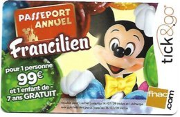@+ Passeport Disneyland Paris Annuel Francilien - Tick & Go - Passeports Disney