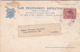 STORIA POSTALE - REGNO - NAPOLI - CLUB ESCURSIONISTI NAPOLETANI - VIAGGIATA PER NAPOLI - 1900-44 Victor Emmanuel III.