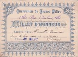 1907 BILLET D'HONNEUR - ECOLE - INSTITUTION DE JEUNES FILLES 13 BIS RUE CUSTINE PARIS 18° - - Diplomas Y Calificaciones Escolares