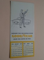 GOODYEAR Simplement Pour Vous Rappeler D'exiger Quand Vous Achetez Des PNEUS ( CALENDRIER 1954 - Voir / See Photo ) ! - Calendriers