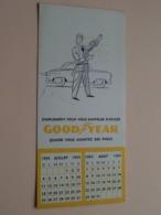 GOODYEAR Simplement Pour Vous Rappeler D'exiger Quand Vous Achetez Des PNEUS ( CALENDRIER 1954 - Voir / See Photo ) ! - Automobile