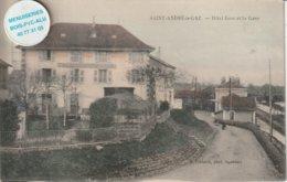 38 - Très Belle Carte Postale Ancienne  De Saint André Le Gaz  Hotel  Gros Et La Gare - Saint-André-le-Gaz