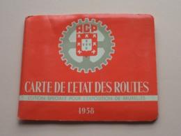 ACP Carte De L'ETAT Des ROUTES Edition Spéciale Pour L'EXPOSITION De BRUXELLES 1958 ( Voir Photo / PORTUGAL > MOBIL ) ! - Europe