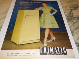 ANCIENNE PUBLICITE JAUNE PERNOD REFRIGERATEUR FRIMATIC 1959 - Publicité