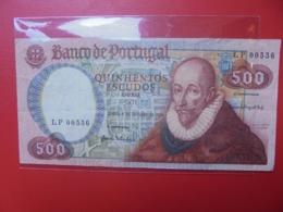 PORTUGAL 500 ESCUDOS 1979 CIRCULER JOLIE QUALITE (B.9) - Portugal