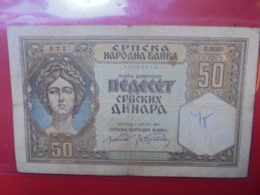 SERBIE 50 DINARA 1941 CIRCULER (B.9) - Servië