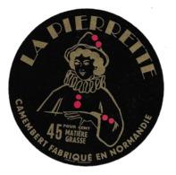 ETIQUETTE De FROMAGE..CAMEMBERT Fabriqué En NORMANDIE...La Pierrette - Fromage