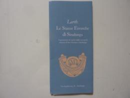 """Pieghevole Illustrato """"LARTH Le Stanze Etrusche Di Sinalunga"""" - Dépliants Turistici"""