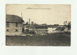 14 - BARBERY - La Fromagerie ( Cp Rare ) état Voir Scan ( Salissure ) Sinon Bon - France