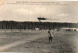 Grande  Semaine  D' Aviation  De  Rouen - 19 -juin  19 - 26 Juin  1910 -vol  De  Morane  Au Retour  Du  Vol. - Autres Communes