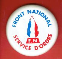 INSIGNE FRONT NATIONAL SERVICE D ORDRE FABRICANT DECAT PARIS - Vereinswesen