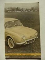 Renault - Dauphine Conduite Et Entretien N.E. 770 - Auto