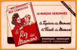 BUVARD - BLOTTING PAPER - Riz Caroline - Le Riz Des Mamans - Tapioca - Fécule - Edit. EFGE  VALENCIENNES - Alimentare