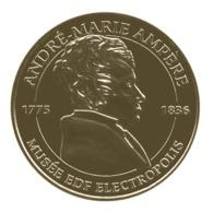 Monnaie De Paris , 2015 , Mulhouse , Musée EDF Electropolis , André Marie Ampère - Monnaie De Paris