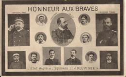 HONNEUR AUX BRAVES - L'ETAT-MAJOR ET L'EQUIPAGE DU PLUVIOSE - Calais