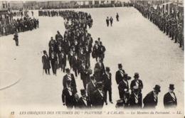 CALAIS - Obsèques Des Victimes Du Pluviose - Membres Du Parlement - Calais