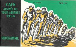 Programme Caen Arrivée Du Tour De France 1954 Liste Engagés Bobet, Coppi Robic Cyclisme Carte Du Tour Numéroté - Cyclisme