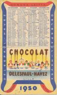 Calendrier Corona  Laitta Chocolat Delespaul Havez 1950 - Kalenders