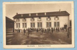 TH0167  CPA  VAL D'AJOL  (Vosges)   Ecole Saint-Charles  +++++++++++++++ - Francia