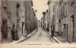 LA ROQUEBRUSSANNE ( VAR )  GRANDE RUE - La Roquebrussanne