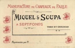 PUB  MANUFACTURE  De CHAPEAUX De PAILLE  MIQUEL & SOUPA A  SEPTFONDS  Tarn Et Garonne RV - France
