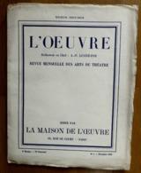 L 'OEUVRE SAISON 1923-1924-REVUE MENSUELLE DES ARTS DU THEATRE-N°1 NOVEMBRE 1923 - Altri