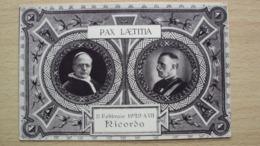 CARTOLINA REGNO VATICANO RE VITTORIO EMANUELE E PAPA PIO IX RICORDO PATTI LATERANENSI 11.02.1929 FORMATO PICCOLO - Personaggi