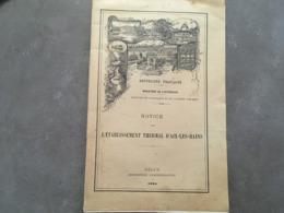 NOTICE SUR L'ETABLISSEMENT THERMAL D'AIX LES BAINS 1903 ET SUR ETABLISSEMENT DE VITTEL DANS LES VOSGES - Programs