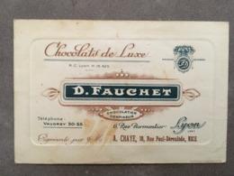 CARTE PUB CHOCOLATS DE LUXE D.FAUCHET 6 RUE PARMENTIER LYON REPRESENTE PAR M A  CHAYE 18 RUE PAUL DEROULEDE NICE - Alimentaire