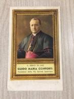 Santino Guido Maria Conforti Fondatore Della Pia Societa' Saveriana - Santini
