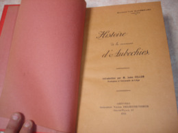 RARE !! HISTOIRE DE AUBECHIES ( BELOEIL ATH CHIEVRES ) - 1926 - 1901-1940