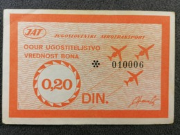 Old Paper BON  JAT Yugoslav Airlines OOUR Ugostiteljstvo 0,20 DIN Cca 1960's Airwais Airport - Instapkaart