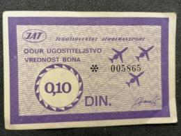 Old Paper BON  JAT Yugoslav Airlines OOUR Ugostiteljstvo 0,10 DIN Cca 1960's Airwais Airport - Instapkaart