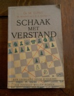 Boek  SCHAAK  MET  VERSTAND Cop . 1951 - Ciencia & Tecnología