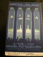 Milano Teatro ARENA AIDA Spettacoli Lirici  Rara Usata 1920 - Milano (Milan)
