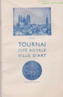Tournai Cité Royale Ville D'art, Livre De 63 Pages. - Boeken, Tijdschriften, Stripverhalen