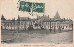 Chartres - Place Saint-Michel Et Cercle Militaire - Chartres