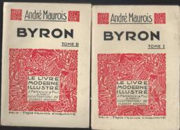 2 Livres  De André Maurois  - Byron  Tome 1 Et 2  édition Le Livre Moderne Illustré -année 1933 - Livres, BD, Revues