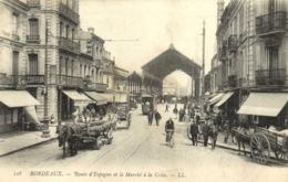 BORDEAUX  Route D'Espagne Et Le Marché à La Crièe Attelages Tram RV - Bordeaux
