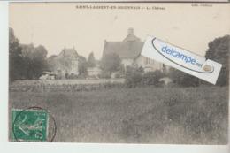 SAINT-LAURENT-en-BRIONNAIS : Le Chateau . édit Chateau. - France