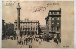 V 10745 Roma - Piazza Colonna Nel 1906 - Piazze
